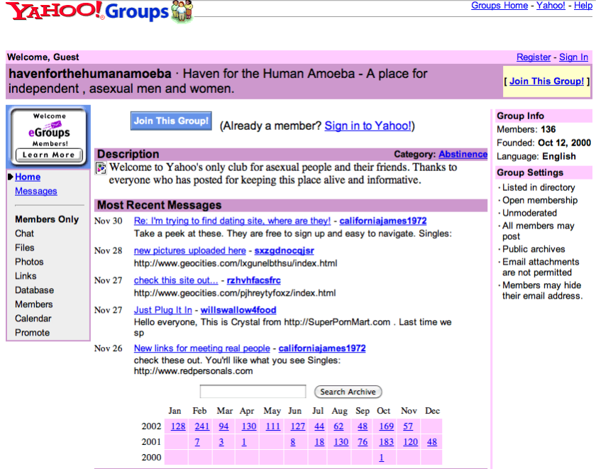 A November 2002 screenshot of the 'Haven for the Human Amoeba' Yahoo! Group, in the category 'Abstinence'. Description: Welcome to Yahoo's only club for asexual people and their friends. Thanks to everyone who has posted for keeping this place alive and informative.' At least 4 of the 5 most recent posts displayed are spam links to porn sites.